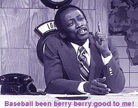 baseball been berry berry good to me